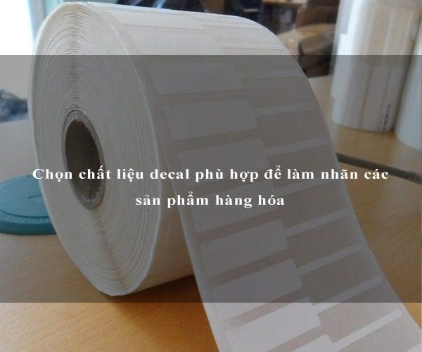 Chọn chất liệu decal phù hợp để làm nhãn các sản phẩm hàng hóa 2