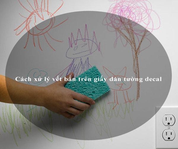 Cách xử lý vết bẩn trên giấy dán tường decal