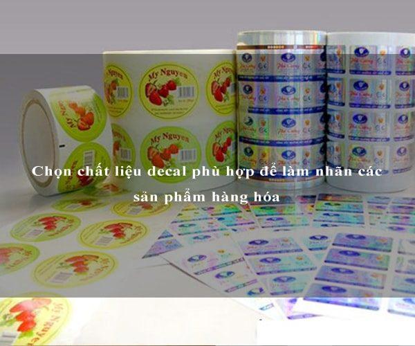 Chọn chất liệu decal phù hợp để làm nhãn các sản phẩm hàng hóa 3