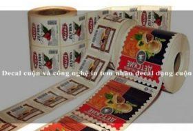 Decal cuộn và công nghệ in tem nhãn decal dạng cuộn