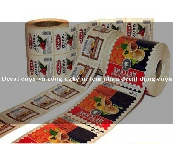 Decal cuộn và công nghệ in tem nhãn decal dạng cuộn 1