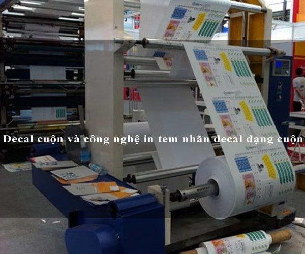 Decal cuộn và công nghệ in tem nhãn decal dạng cuộn 3