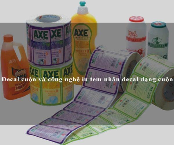 Decal cuộn và công nghệ in tem nhãn decal dạng cuộn 4