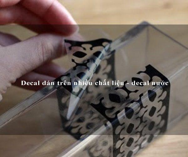 Decal dán trên nhiều chất liệu - decal nước 1