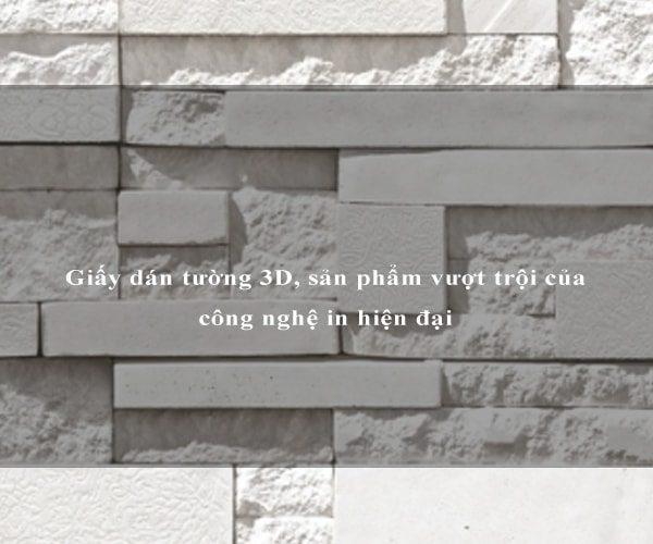 Giấy dán tường 3D, sản phẩm vượt trội của công nghệ in hiện đại 2