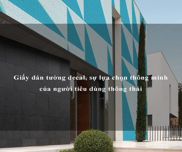 Giấy dán tường decal, sự lựa chọn thông minh của người tiêu dùng thông thái 3