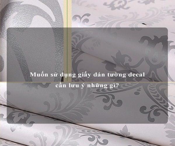 Muốn sử dụng giấy dán tường decal cần lưu ý những gì? 2